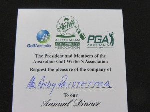Hot ticket for for the Saturday night Australian Golf Writers Annual Dinner.