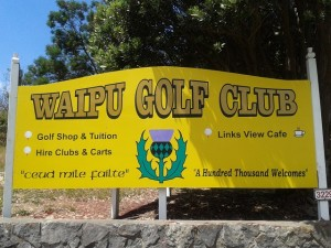 This sign says it all—a hundred thousand welcomes at Waipu Golf Club!