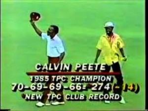 Calvin Peete set a new record when he won the 1985 PLAYERS. Our hats off to Calvin Peete 30 years later.   Photo Credit Google Images