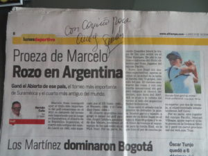 I had to get an autograph copy of Mr. Calle's latest column on Colombia Marcelo Rozo becoming the first Colombian to win the Argentina Open, a tournament that dates back to 1905!