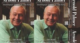 Book Review: Arnold Palmer; Homespun Stories of The King by Chris Rodell