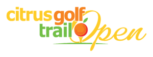 The inaugural Citrus Golf Trail Open will be played December 2nd through the 5th, 2021! Register now!
